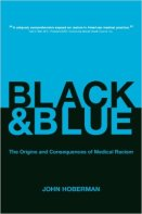 Black & Blue is the first systematic description of how American doctors think about racial differences and how this kind of thinking affects the treatment of their black patients. The standard studies of medical racism examine past medical abuses of black people and do not address the racially motivated thinking and behaviors of physicians practicing medicine today.