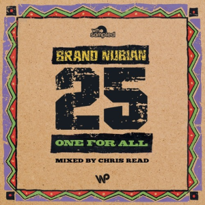 brand-nubian-one-for-all-25th-anniversary-mixtape