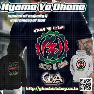 God is King - Nyame Ye Ohene